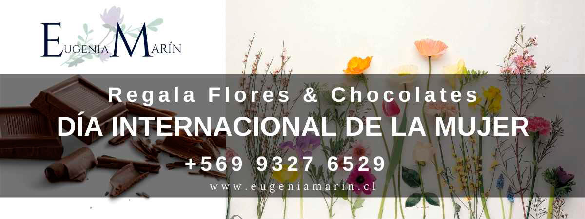DÍA INTERNACIONAL DE LA MUJER - Regala Flores & Chocolates
